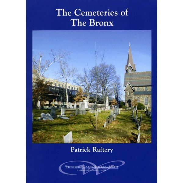 The Cemeteries of the Bronx