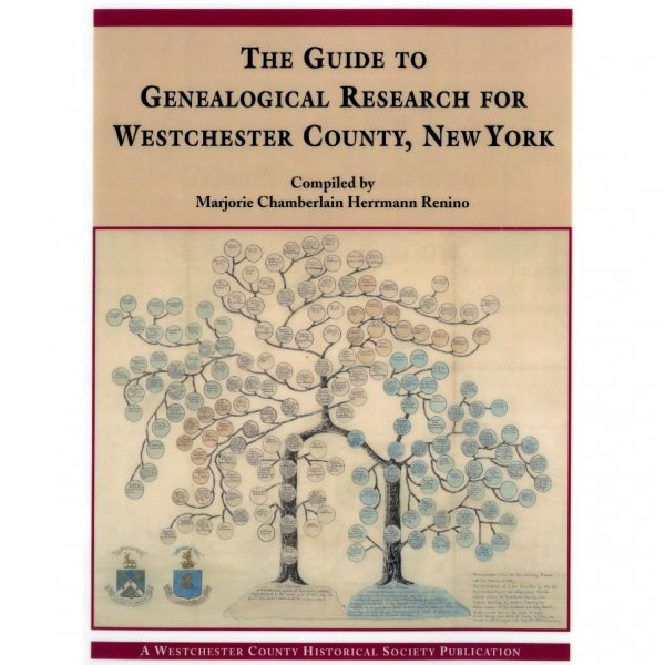 The Guide to Genealogical Research in Westchester County