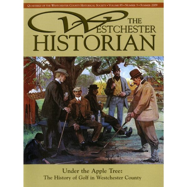 Under the Apple Tree, The Westchester Historian