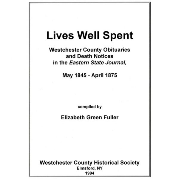 Lives Well Spent, Westchester County Obituaries and Death Notices in the Eastern State Journal